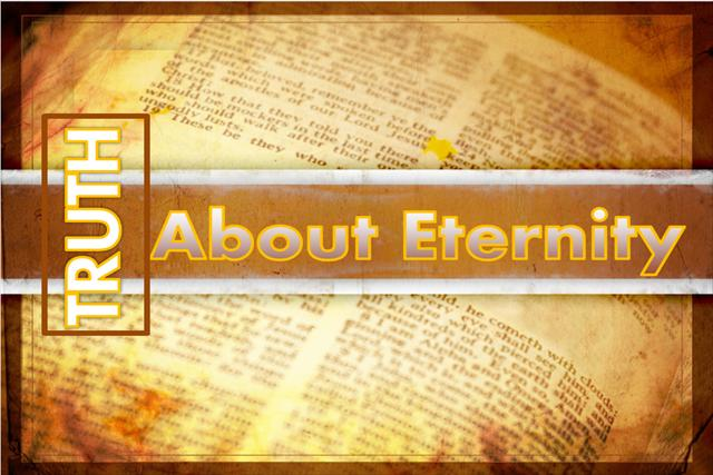 truth about eternity