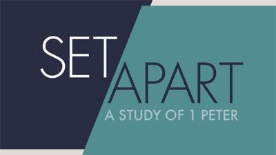 Set Apart A Study of 1 Peter
