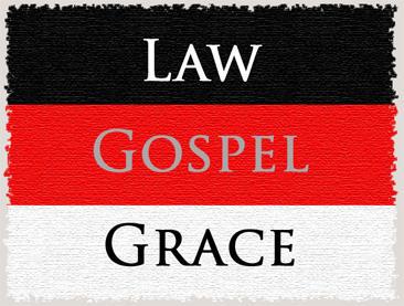 LawGospelGrace