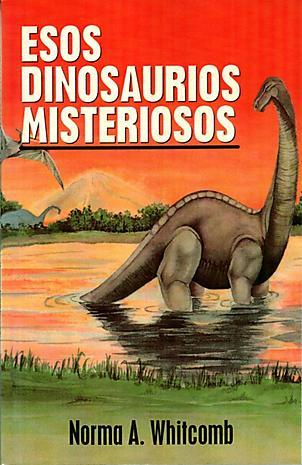 Esos Dinosaurios Misteriosos