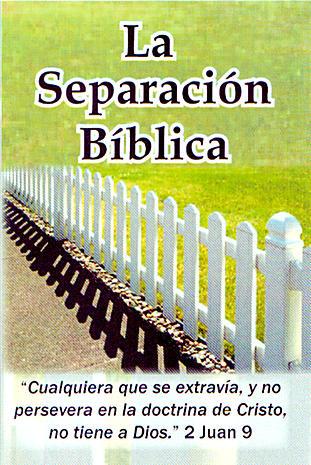 La Separación Bíblica
