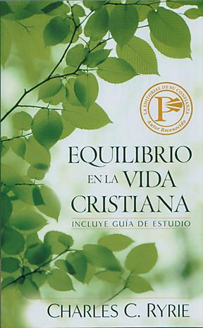 Balancing the Christian Life (Spanish)