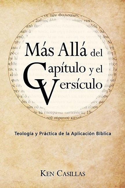 Beyond Chapter and Verse (Spanish)
