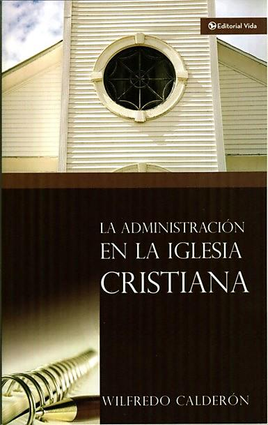 Administration in the Christian Church (Spanish)