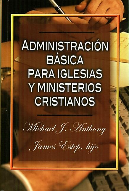 Management Essentials for Christian Ministries (Spanish)