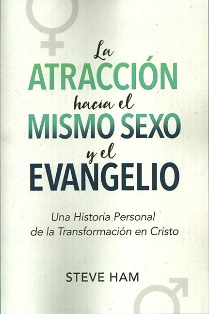 Same Sex Attraction and the Gospel (Spanish)