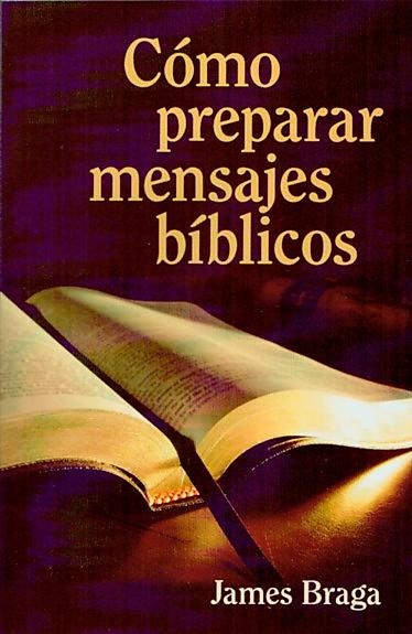 How to Prepare Bible Messages (Spanish)