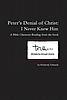 Teen Drama Peter's Denial of Christ: I Never Knew Him