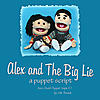 Alex and the Big Lie