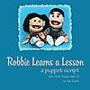 Robbie Learns a Lesson