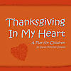 Thanksgiving In My Heart