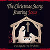 The Christmas Story: Starring Jesus