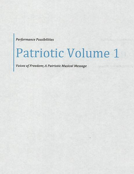 Patriotic Volume 1; Voices of Freedom
