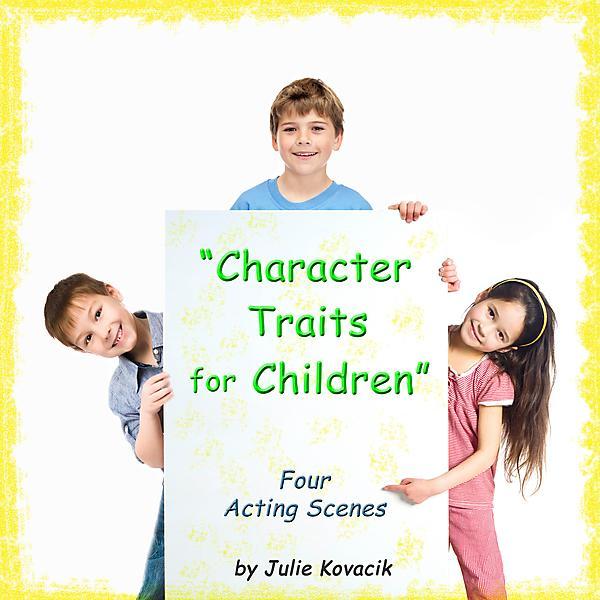 Character Traits for Children - 4 Scenes