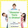 Character Traits for Children - 4 Scenes