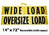 "Oversize Wide Load Sign with Ropes 14"" x 72"""